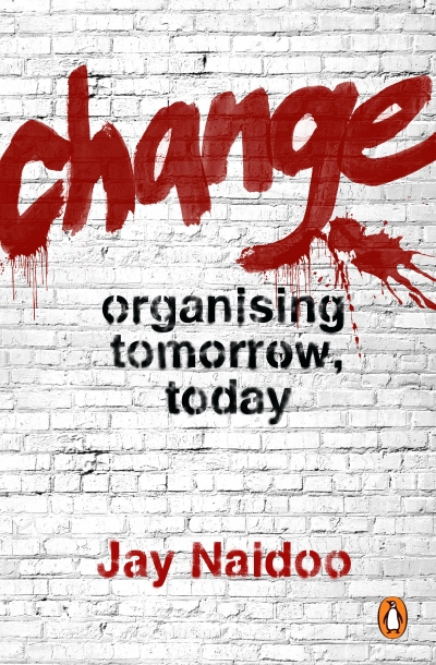 Change Jay Naidoo book